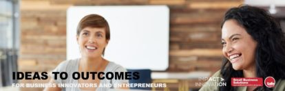Ideas to Outcomes – enrolments now open