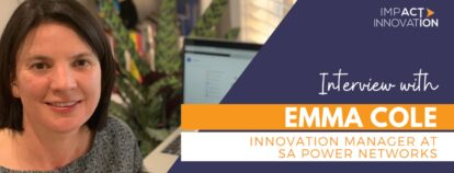 Interview with Emma Cole: Innovation Manager at SA Power Networks