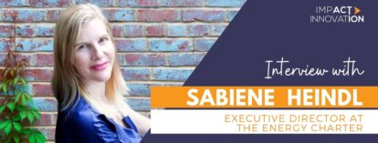 Interview with Sabiene Heindl: Executive Director at The Energy Charter