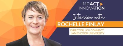 Interview with Rochelle Finlay: Director JCU Connect at James Cook University.