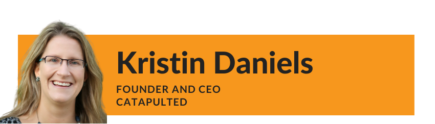 Kristin Daniels CEO CatapultED